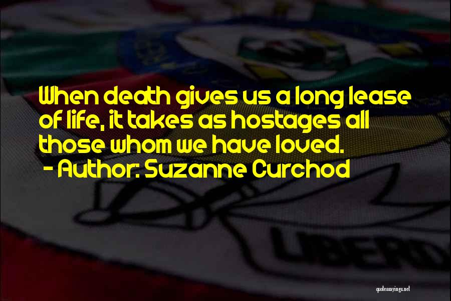 When Life Gives Quotes By Suzanne Curchod