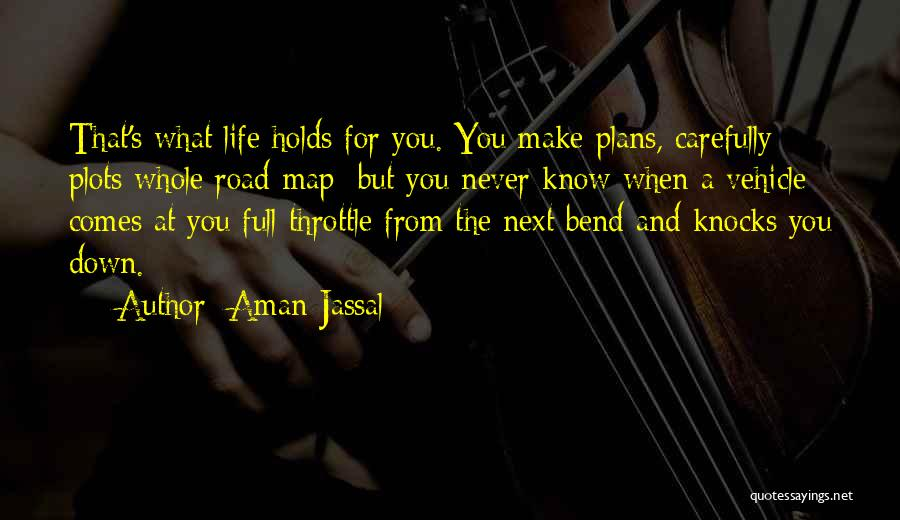 When Life Knocks U Down Quotes By Aman Jassal