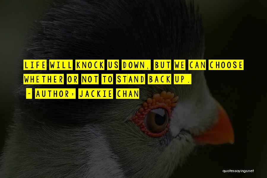 When Life Knocks U Down Quotes By Jackie Chan