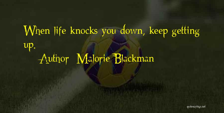 When Life Knocks U Down Quotes By Malorie Blackman