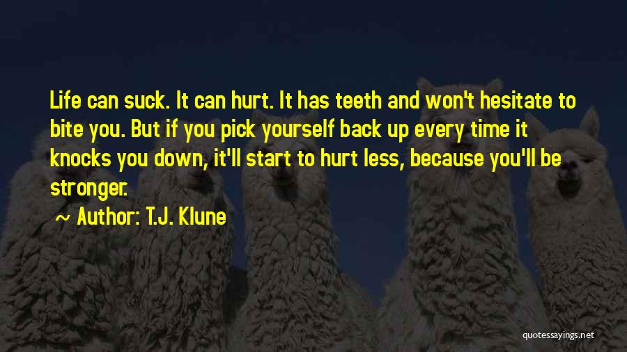 When Life Knocks U Down Quotes By T.J. Klune