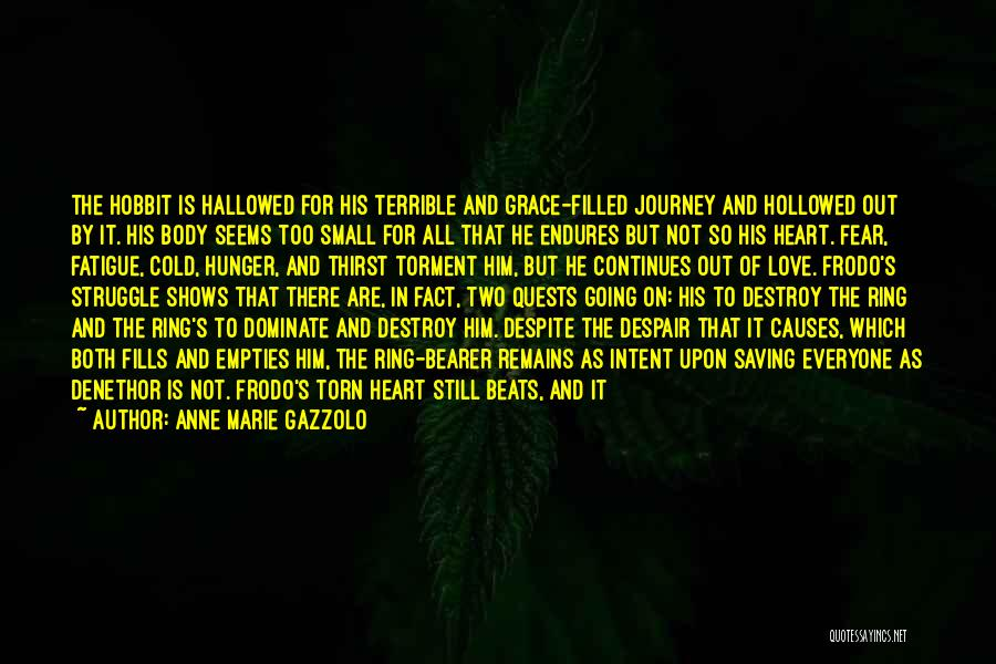 When Only Love Remains Quotes By Anne Marie Gazzolo