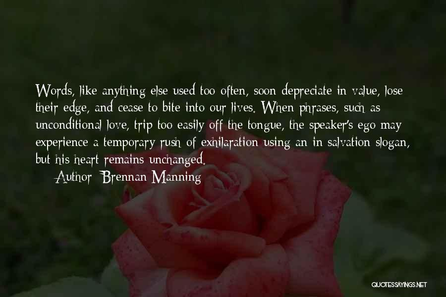 When Only Love Remains Quotes By Brennan Manning