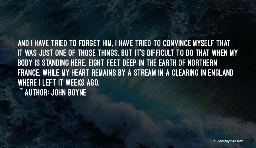 When Only Love Remains Quotes By John Boyne