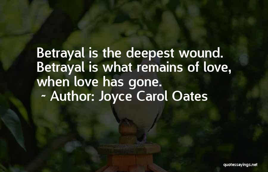 When Only Love Remains Quotes By Joyce Carol Oates