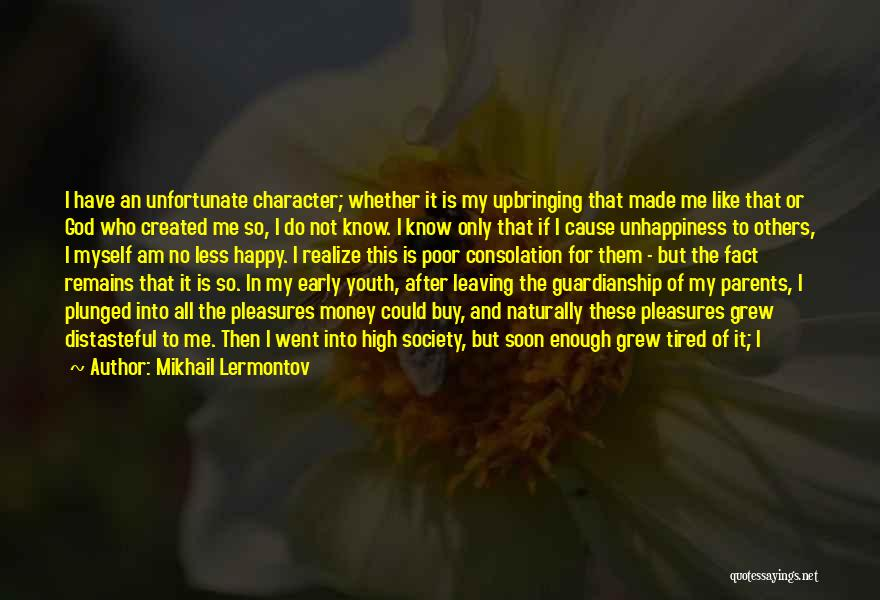 When Only Love Remains Quotes By Mikhail Lermontov