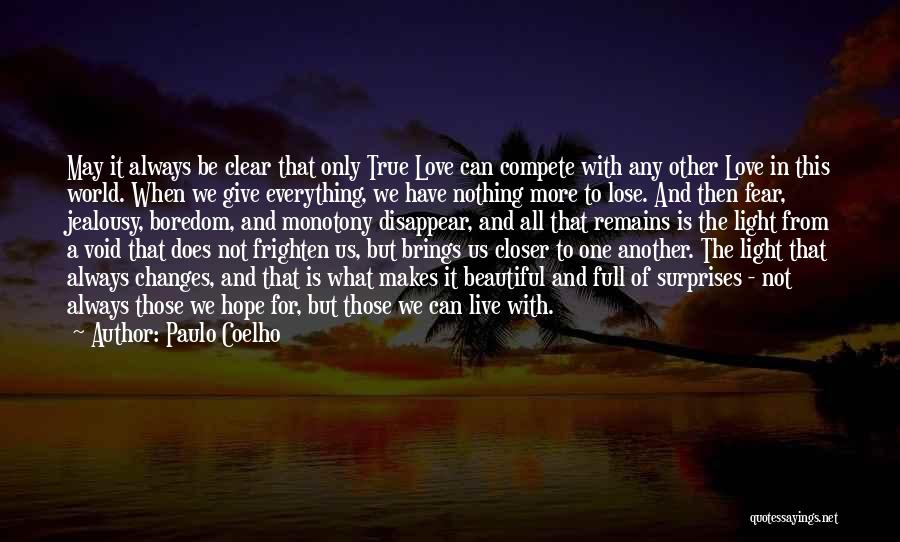 When Only Love Remains Quotes By Paulo Coelho
