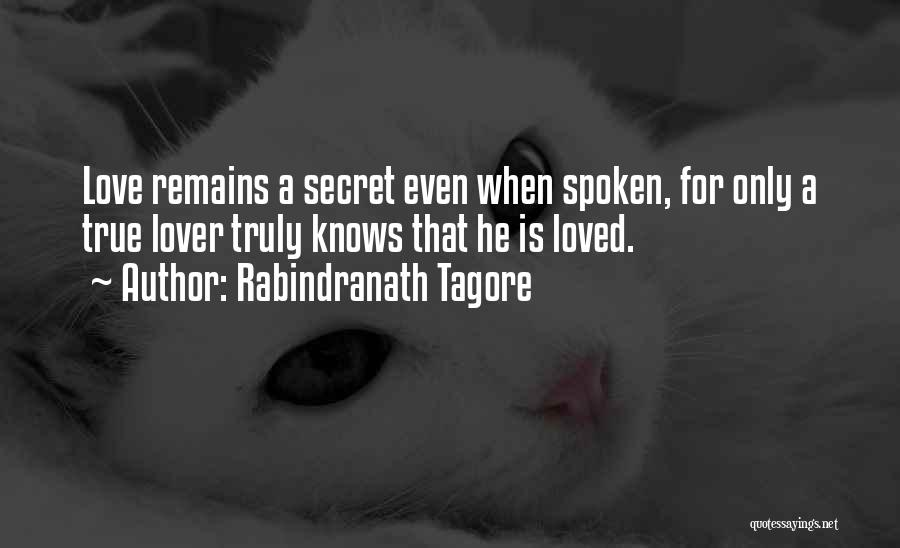 When Only Love Remains Quotes By Rabindranath Tagore