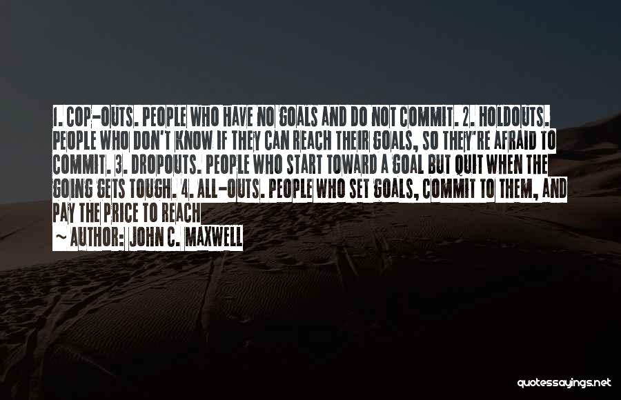 When The Going Gets Tough Quotes By John C. Maxwell