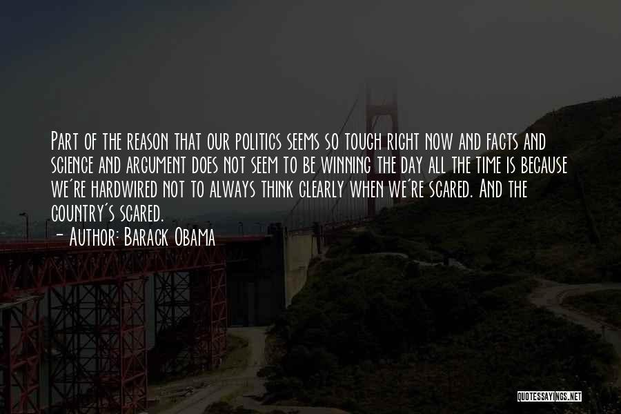 When The Time Is Right Quotes By Barack Obama