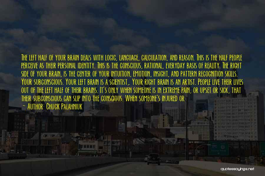 When The Time Is Right Quotes By Chuck Palahniuk