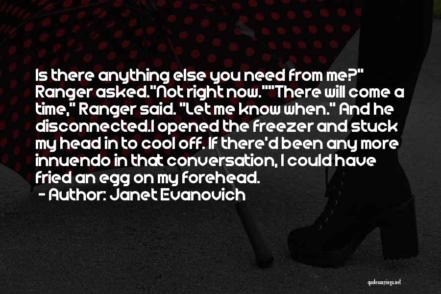 When The Time Is Right Quotes By Janet Evanovich
