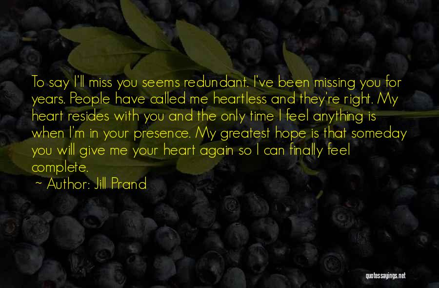 When The Time Is Right Quotes By Jill Prand