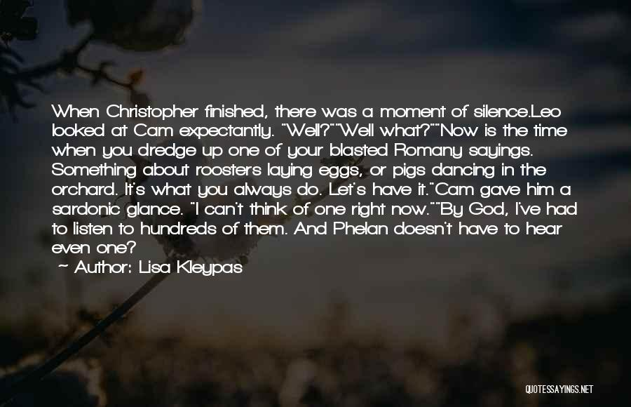 When The Time Is Right Quotes By Lisa Kleypas