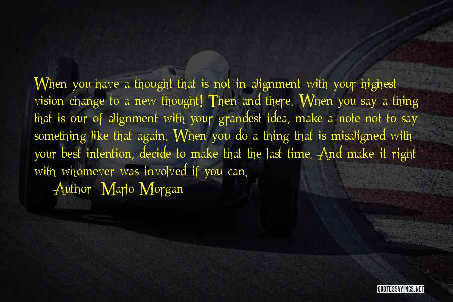 When The Time Is Right Quotes By Marlo Morgan