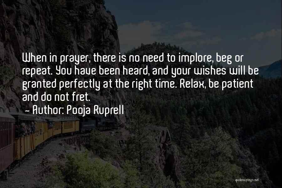 When The Time Is Right Quotes By Pooja Ruprell