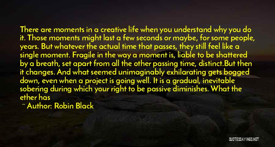 When The Time Is Right Quotes By Robin Black