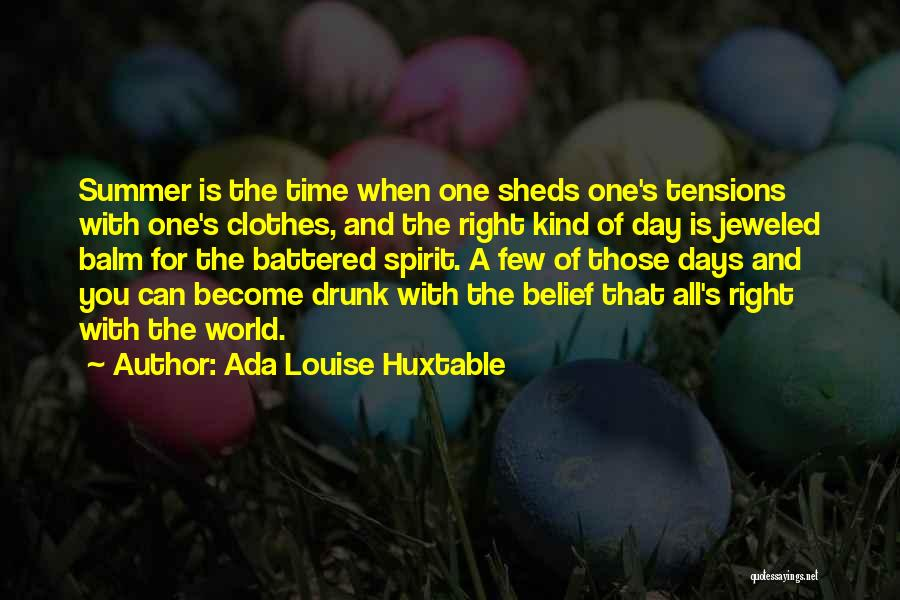 When The Time Right Quotes By Ada Louise Huxtable