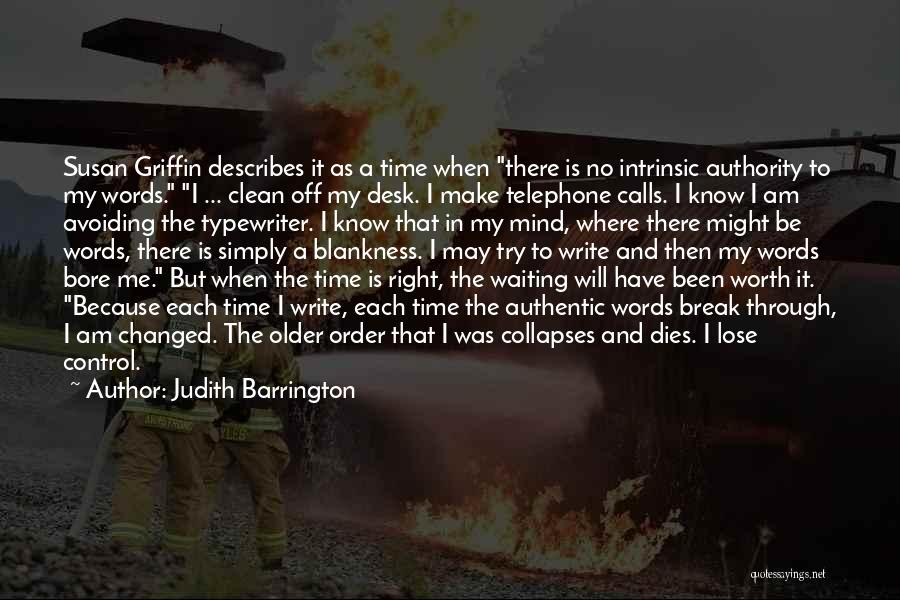 When The Time Right Quotes By Judith Barrington