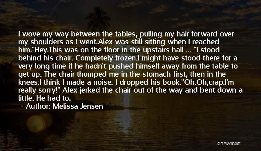 When The Time Right Quotes By Melissa Jensen