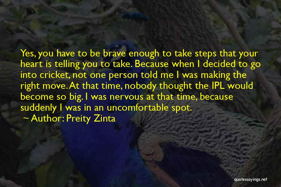 When The Time Right Quotes By Preity Zinta