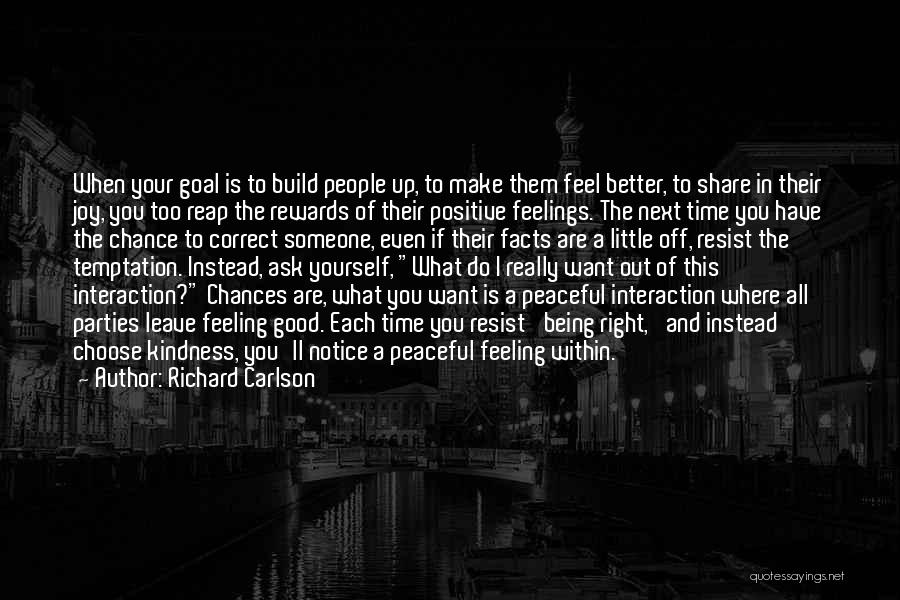 When The Time Right Quotes By Richard Carlson