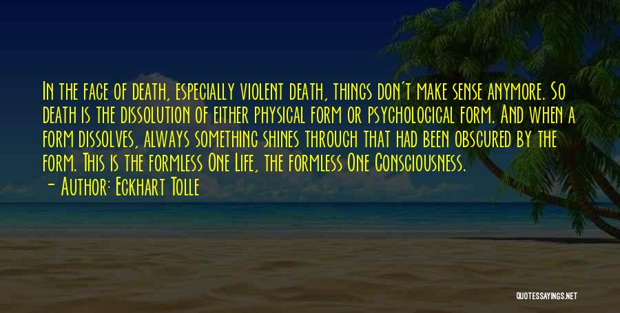 When Things Don't Make Sense Quotes By Eckhart Tolle
