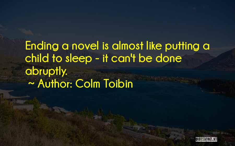When U Cant Sleep Quotes By Colm Toibin
