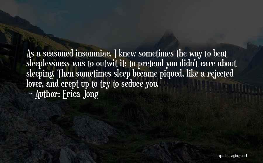 When U Cant Sleep Quotes By Erica Jong
