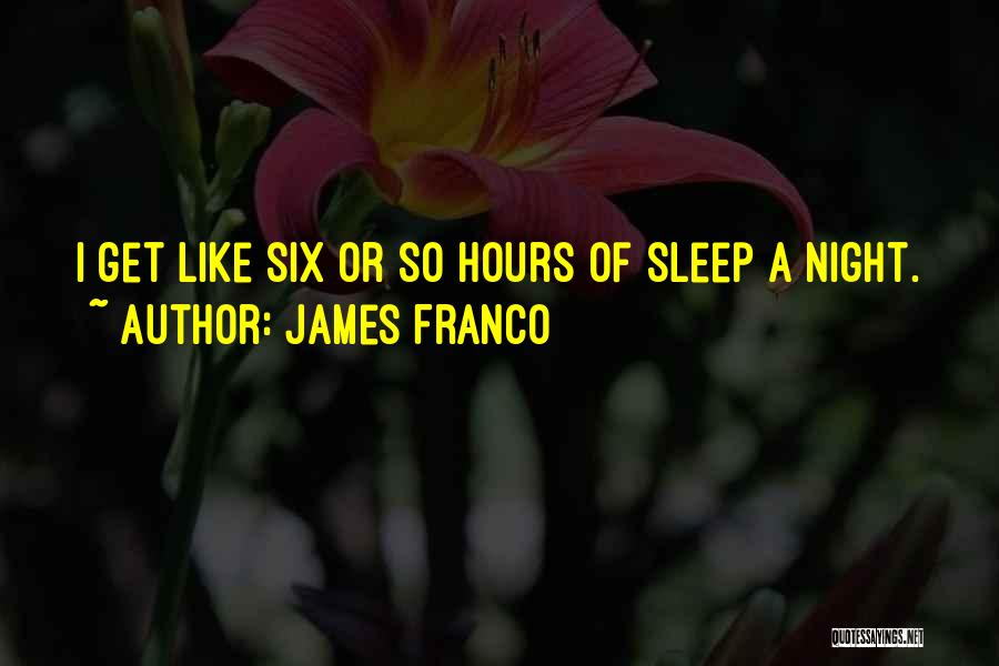 When U Cant Sleep Quotes By James Franco