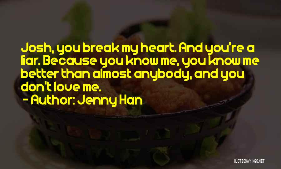 When U Know Better U Do Better Quotes By Jenny Han