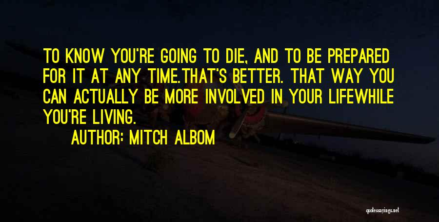 When U Know Better U Do Better Quotes By Mitch Albom