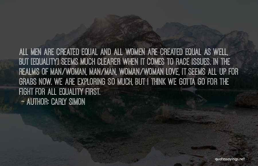 When We Fight Love Quotes By Carly Simon