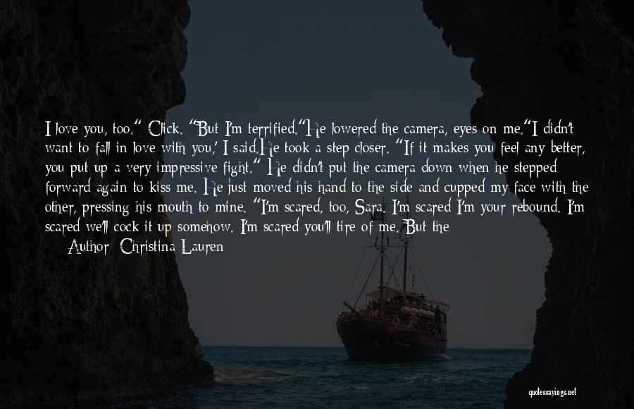 When We Fight Love Quotes By Christina Lauren