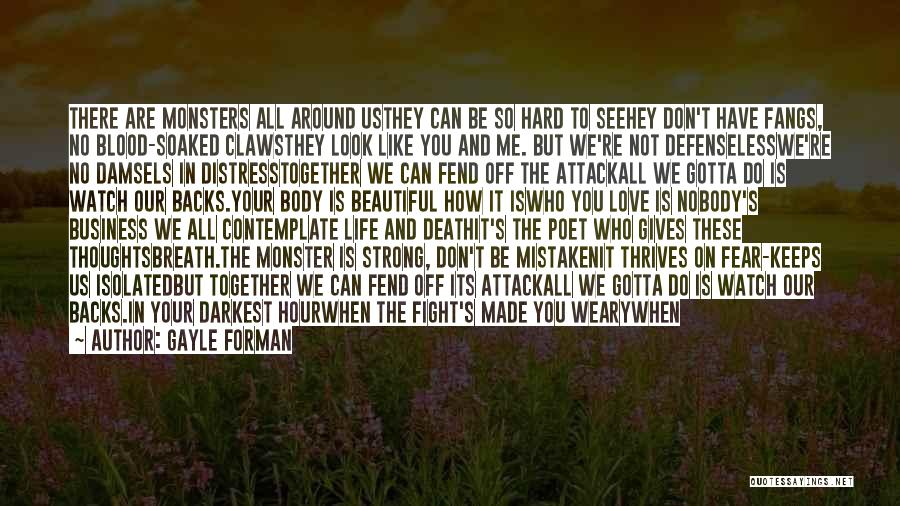 When We Fight Love Quotes By Gayle Forman
