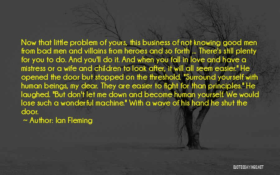 When We Fight Love Quotes By Ian Fleming