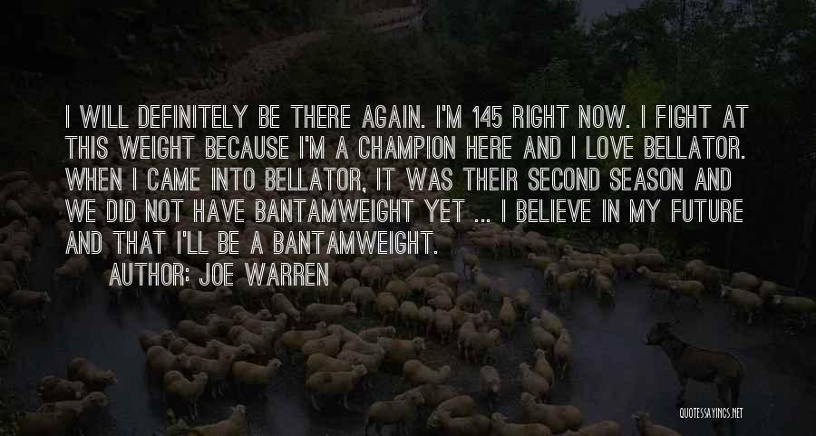 When We Fight Love Quotes By Joe Warren