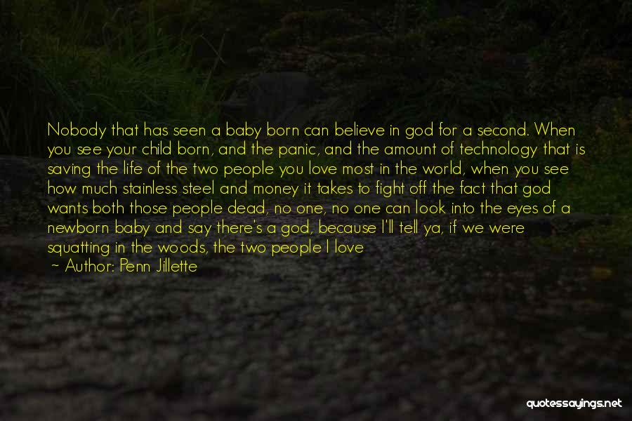 When We Fight Love Quotes By Penn Jillette