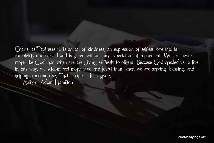 When We Love Someone Quotes By Adam Hamilton