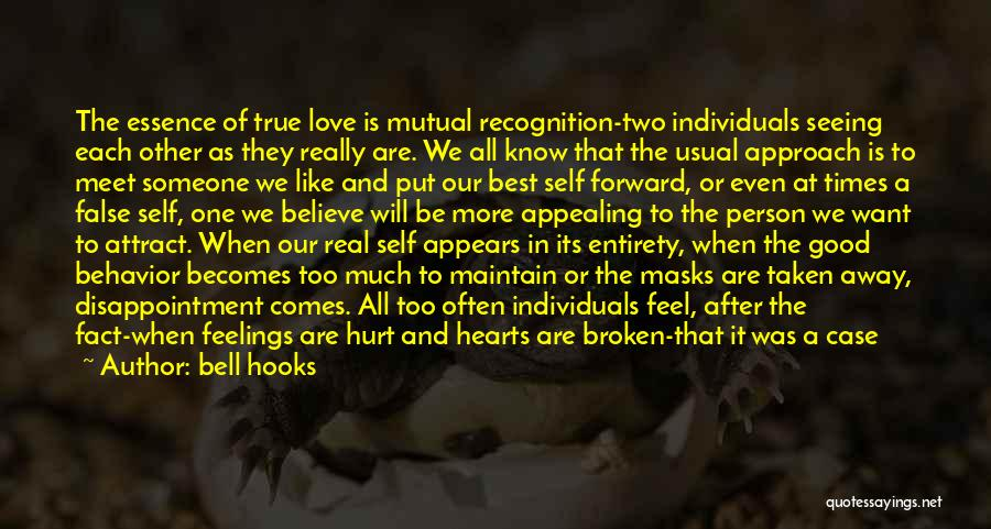 When We Love Someone Quotes By Bell Hooks