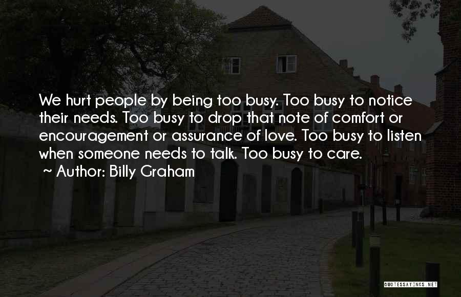 When We Love Someone Quotes By Billy Graham