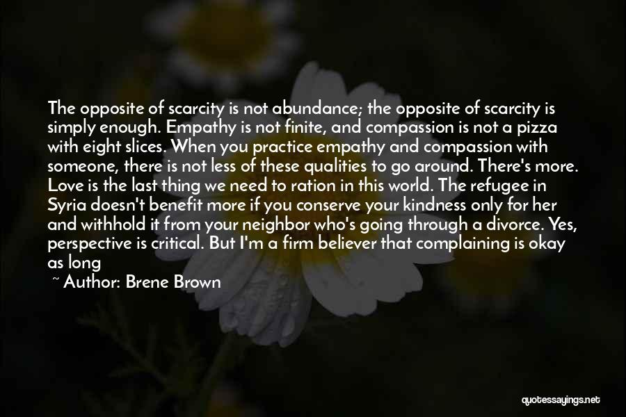 When We Love Someone Quotes By Brene Brown