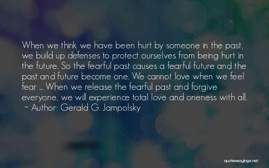 When We Love Someone Quotes By Gerald G. Jampolsky