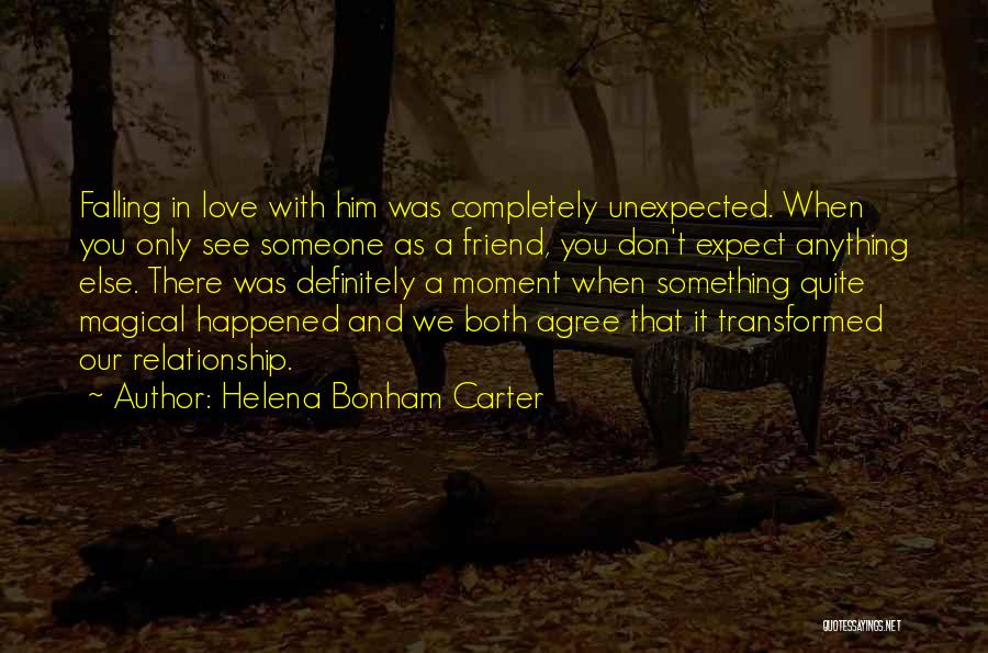 When We Love Someone Quotes By Helena Bonham Carter