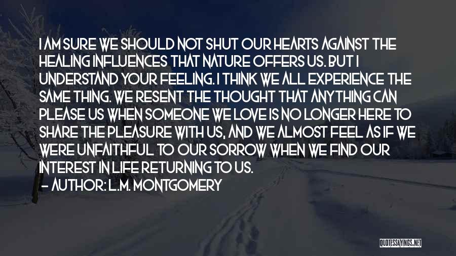 When We Love Someone Quotes By L.M. Montgomery