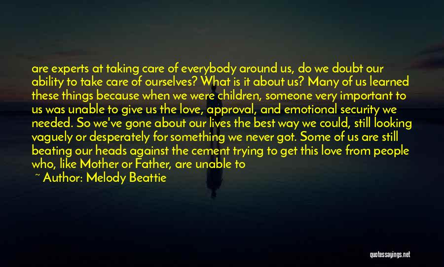 When We Love Someone Quotes By Melody Beattie