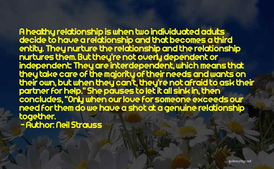 When We Love Someone Quotes By Neil Strauss