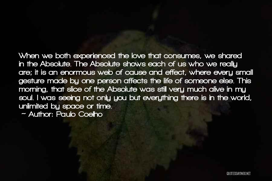 When We Love Someone Quotes By Paulo Coelho