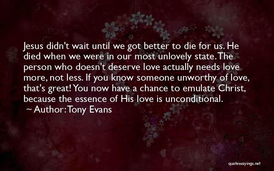 When We Love Someone Quotes By Tony Evans
