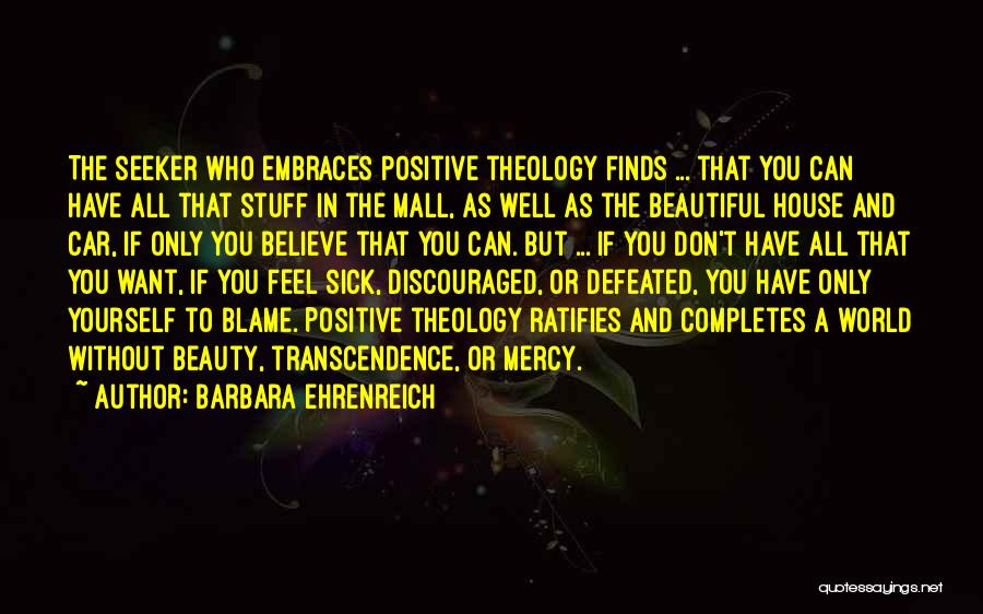 When You Feel Defeated Quotes By Barbara Ehrenreich